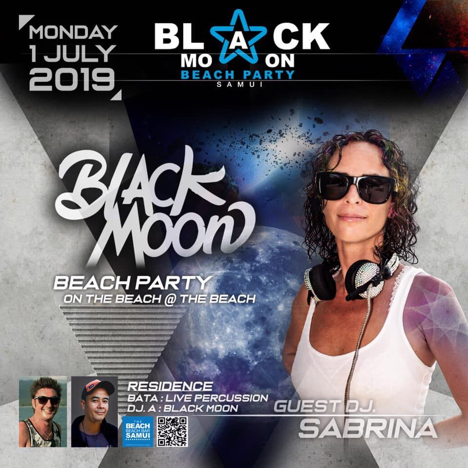BLACK MOON BEACH PARTY,MONDAY 1 JULY 2019