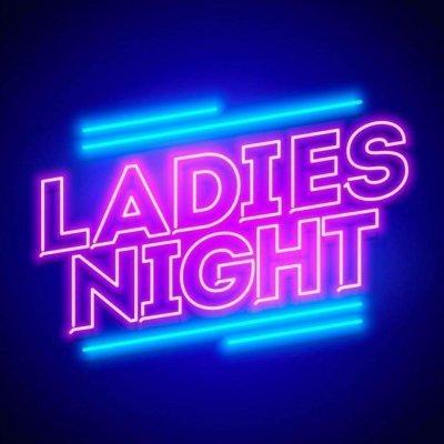 Ladies NIGHT Thursday