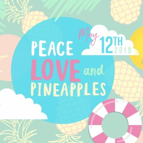 Peace, Love & Pineapples