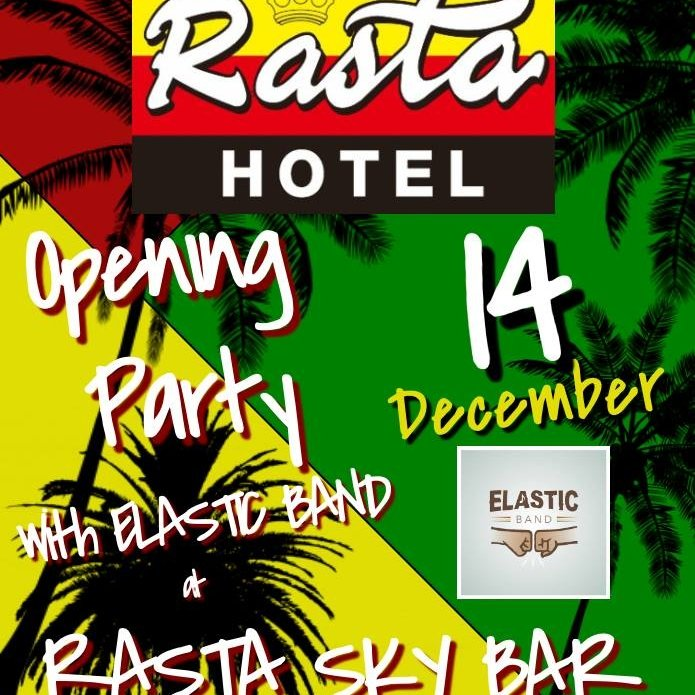 Opening Party Rasta Hotel Sky Bar