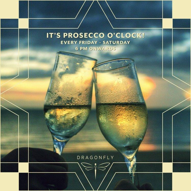 Prosecco O'Clock!