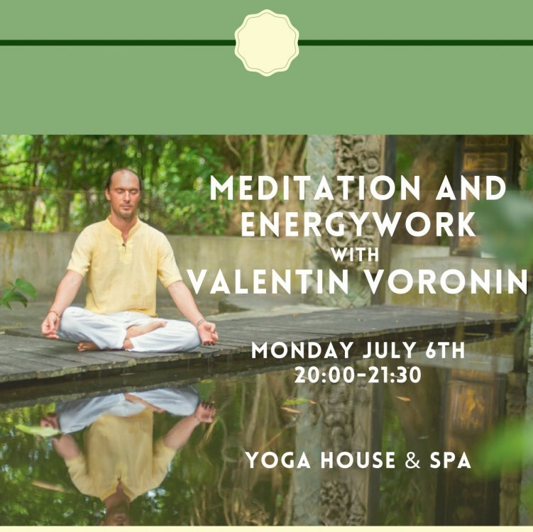 Meditation / Energywork with Valentin Voronin