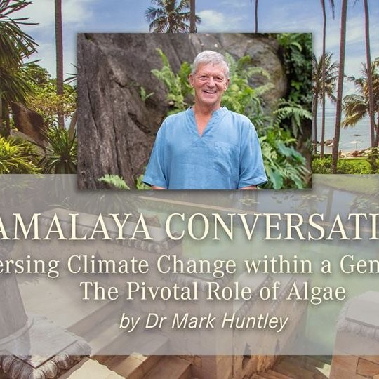 Kamalaya Conversation on Reversing Climate Change