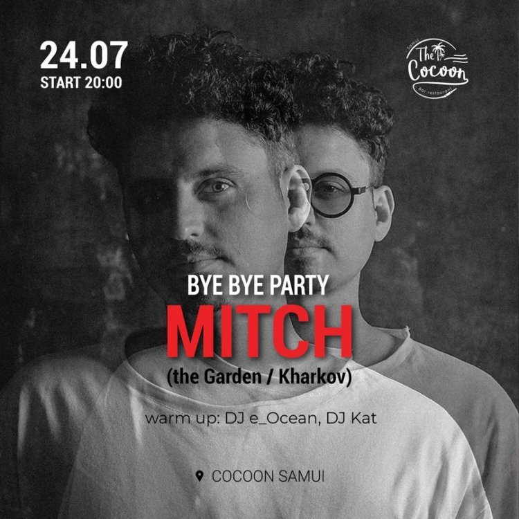 Bye Bye party MITCH