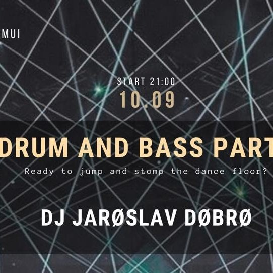 Drum and Bass party, 10/09