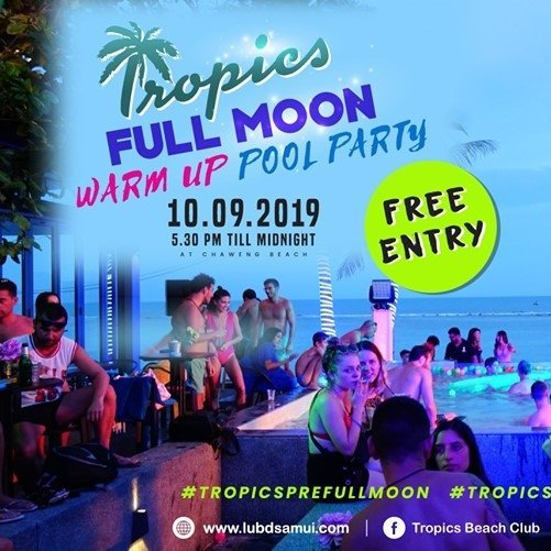 Tropics Full Moon Warm-up Pool Party