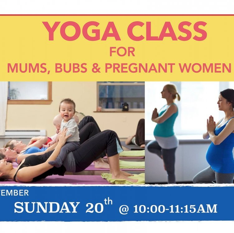 Yoga Class for Mums, Bubs & Pregnant Women