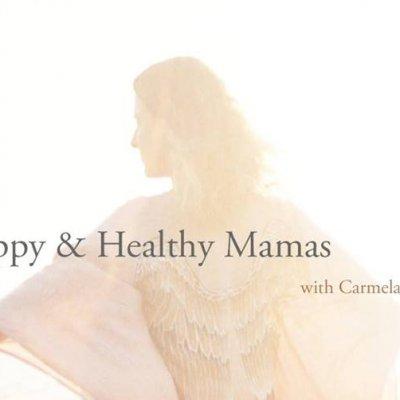 Raising Happy & Healthy Mamas