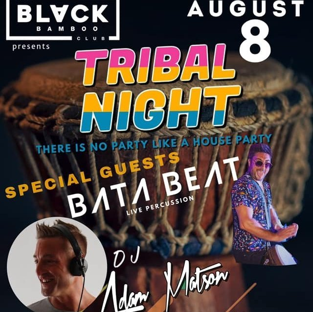 Tribal Night @ The Black Bamboo