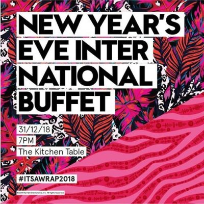 It's a Wrap - NYE International Buffet at The Kitchen Table