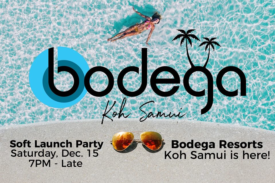 Bodega Koh Samui Soft Launch Pool Party!