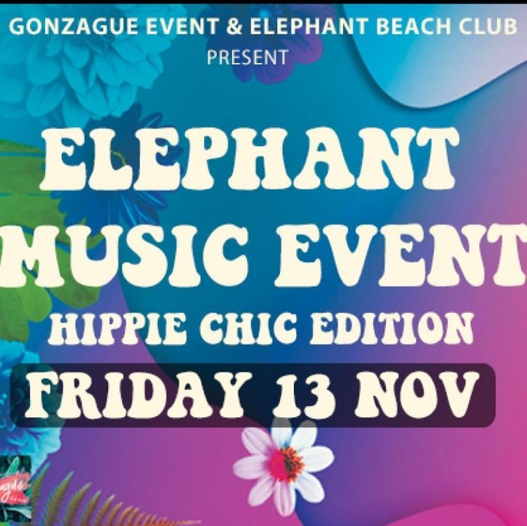 "ELEPHANT MUSIC EVENT ""HIPPIE CHIC EDITION"""