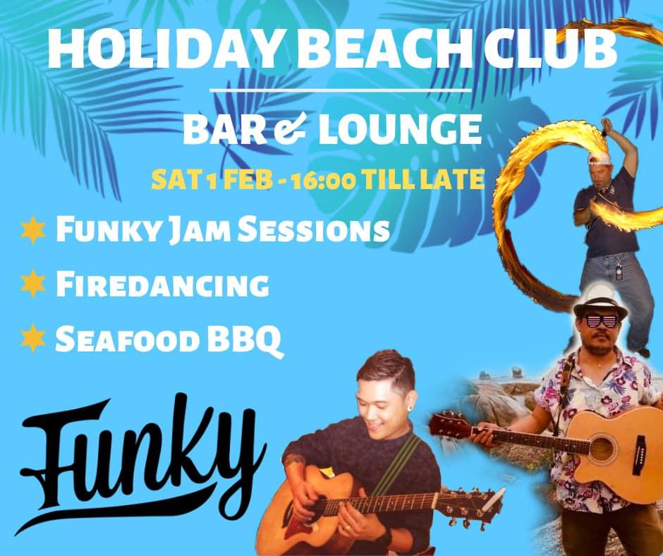 Funky Jam Event @ Holiday Beach Club