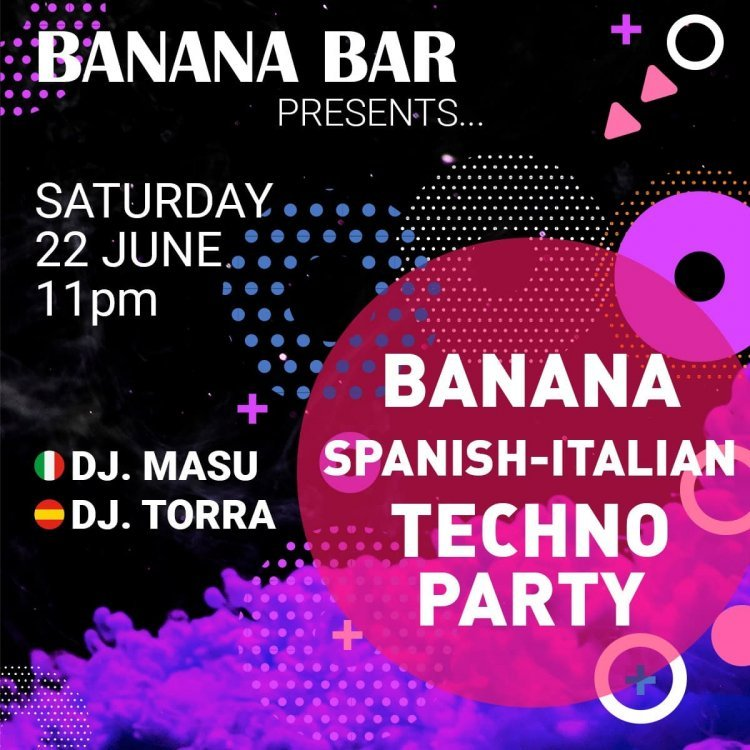 Banana Spanish-Italian Techno Party