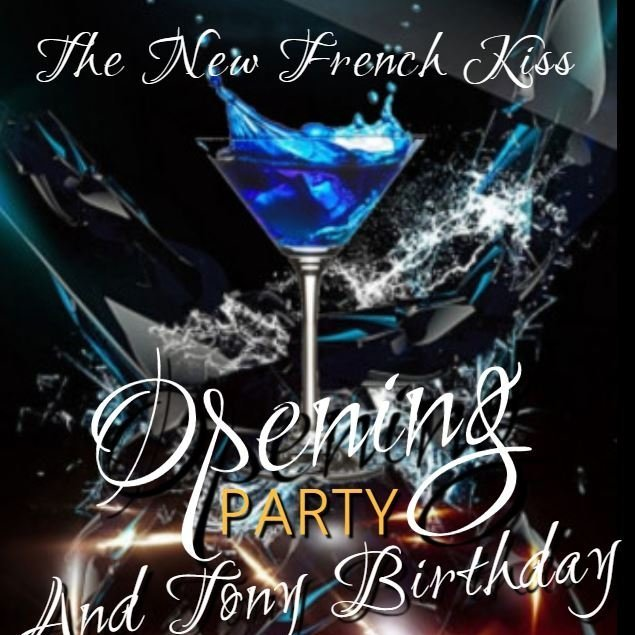 Opening Party and Tony Birthday