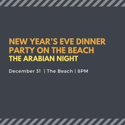 New Year's Eve dinner party on the beach - The Arabian Night