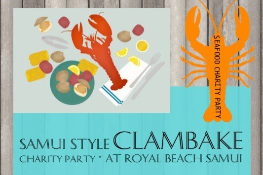 Samui Style Clambake* Charity Party