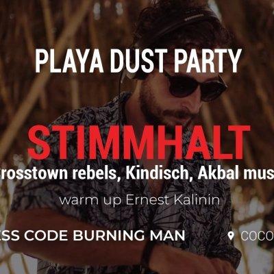 Playa dust party: Stimmhalt (Crosstown rebels,Kindisch)