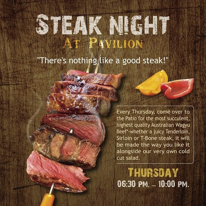 Steak Night at Pavilion