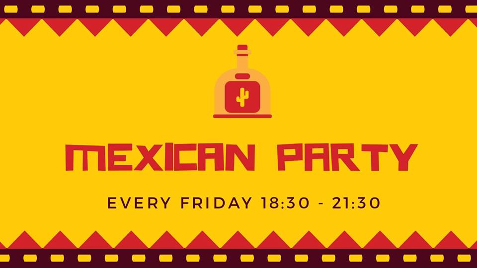 Mexican Night Every Friday