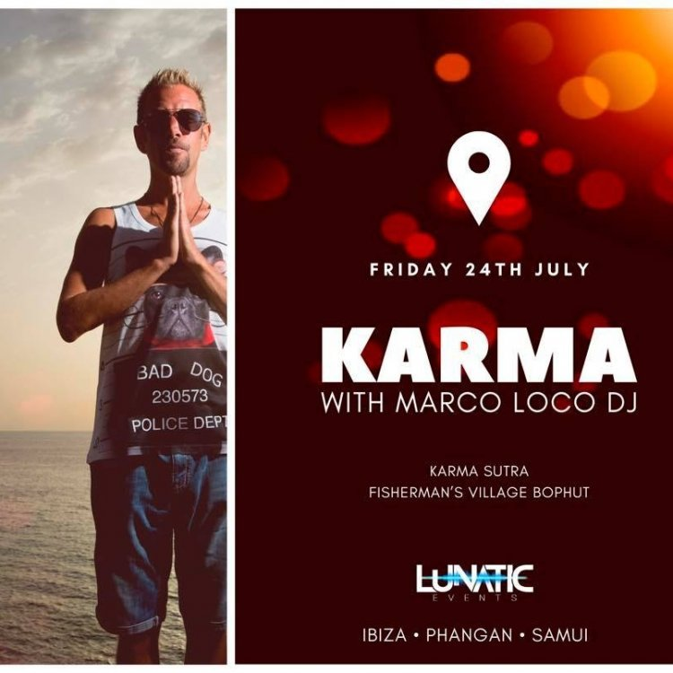 Karma with Marco Loco DJ #beforemidnight