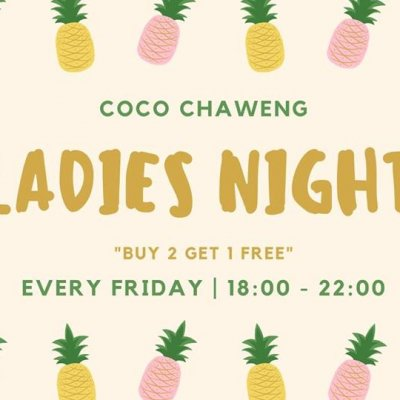 Ladies Night // Friday's // COCO Chaweng