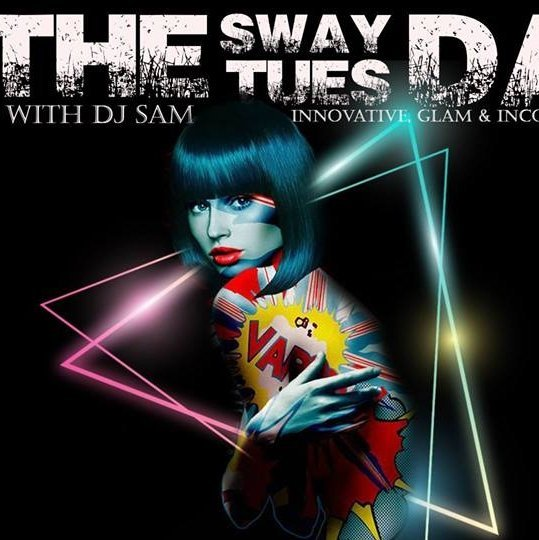 The Sway Tuesday