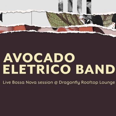 Avocado Eletrico Band | Bossa Nova Session
