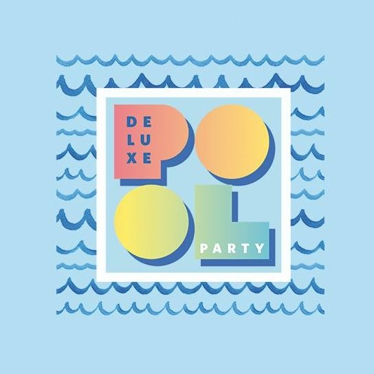 Deluxe Pool Party