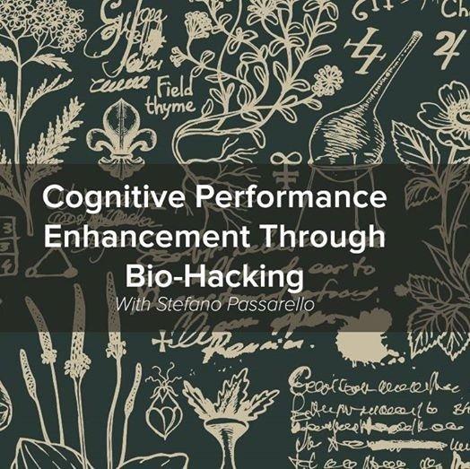 Enrichment Talks - Cognitive Enhancement Through Bio-Hacking