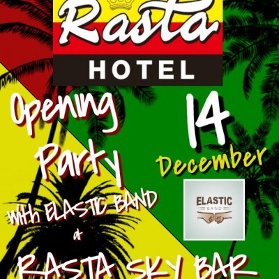 Opening Party Rasta Hotel Sky Bar