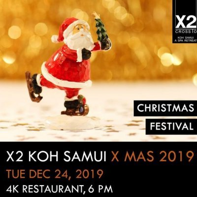 X2 Koh Samui - X Mas 2019