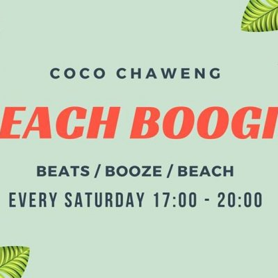 Beach Boogie // Saturday's // COCO Chaweng